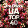 THE OFFICIAL UA TOP 40